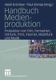 Handbuch Medienproduktion