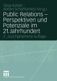Public Relations - Perspektiven und Potentiale im 21. Jahrhundert