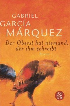 Der Oberst hat niemand, der ihm schreibt - García Márquez, Gabriel