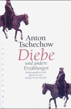 Diebe und andere Erzählungen - Tschechow, Anton
