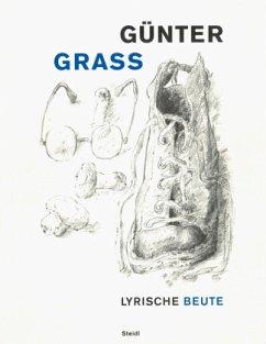 Lyrische Beute - Grass, Günter