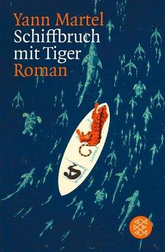 Schiffbruch mit Tiger - Martel, Yann
