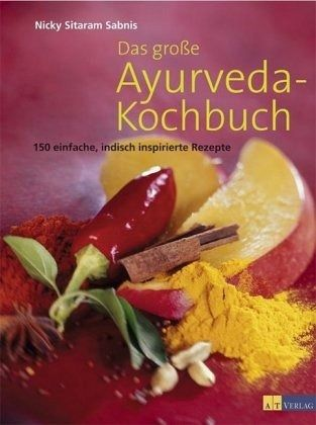 Das große Ayurveda-Kochbuch von Nicky Sitaram Sabnis portofrei bei ...