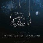How to catch the Big Idea. Englische Ausgabe