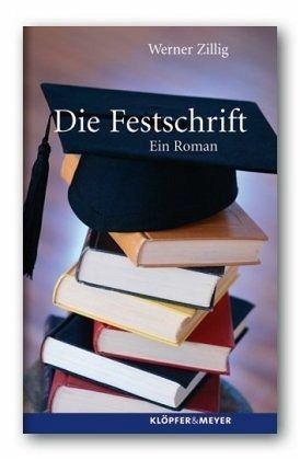 Die Festschrift - Zillig, Werner