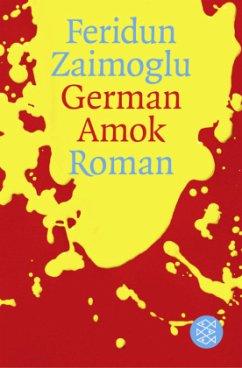 German Amok - Zaimoglu, Feridun