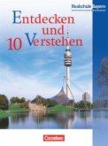 Entdecken und Verstehen 10. Geschichtsbuch. Realschule Bayern