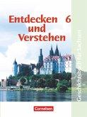 Entdecken und Verstehen 6. Ausgabe für Sachsen. Mittelschule