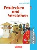 Entdecken und Verstehen 1. Geschichtsbuch. Neubearbeitung. Realschule. Baden-Württemberg