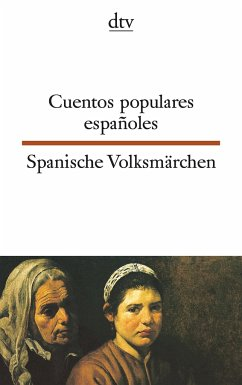 Cuentos populares espanoles / Spanische Volksmärchen