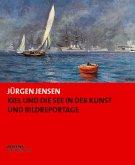 Kiel und die See in der Kunst und Bildreportage
