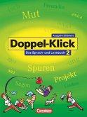 Doppel-Klick - Das Sprach- und Lesebuch - Südwest - Band 2: 6. Schuljahr / Doppel-Klick, Ausgabe Baden-Württemberg (Südwest) 2