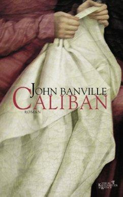 Caliban - Banville, John
