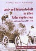 Land- und Hauswirtschaft im alten Schleswig-Holstein