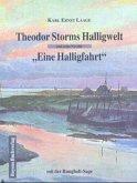 Theodor Storms Halligwelt und seine Novelle