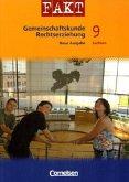 Fakt Gemeinschaftskunde/Rechtserziehung. Mittelschule Sachsen 9. Schuljahr - Schülerbuch. Neue Ausgabe