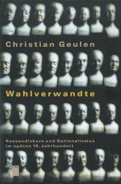 Wahlverwandte - Geulen, Christian