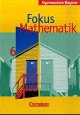 6. Jahrgangsstufe / Fokus Mathematik, Gymnasium Bayern