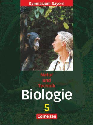 Natur und Technik. Biologie 5. Schülerbuch. Gymnasium. Bayern