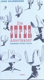 Die Super-Amerikaner