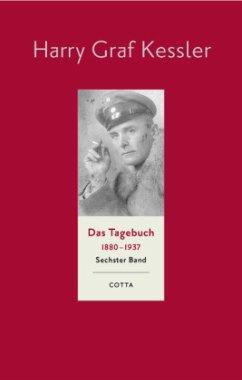 Das Tagebuch sechster Band 1916 - 1918 - Kessler, Harry Graf