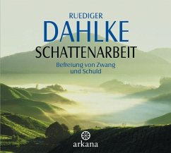 Schattenarbeit, 1 Audio-CD - Dahlke, Ruediger