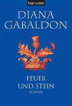 Feuer und Stein / Highland Saga Bd.1 - Gabaldon, Diana