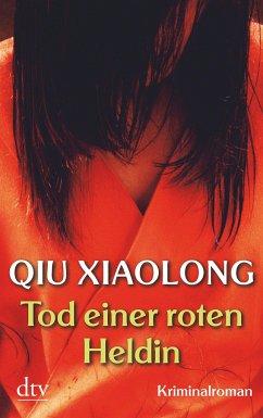Tod einer roten Heldin / Oberinspektor Chen Bd.1 - Qiu Xiaolong