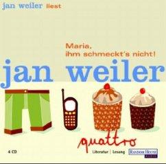 Maria, ihm schmeckt's nicht!, 4 Audio-CDs - Weiler, Jan