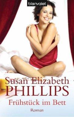 Frühstück im Bett - Phillips, Susan E.