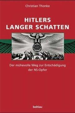 Hitlers langer Schatten - Thonke, Christian