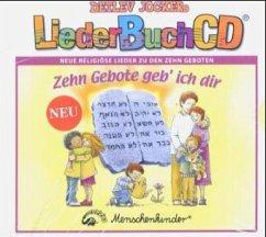 Zehn Gebote geb´ ich dir, m. Audio-CD