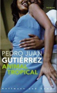 Animal Tropical - Gutierrez, Pedro J.