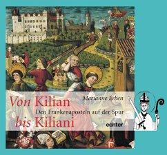 Von Kilian bis Kiliani.