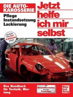 Die Autokarosserie / Jetzt helfe ich mir selbst Bd.175 - Korp, Dieter;Korp, Dieter