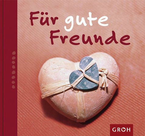 f r gute freunde buch b. Black Bedroom Furniture Sets. Home Design Ideas
