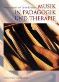 Musik in Pädagogik und Therapie
