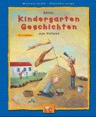 Kleine Kindergarten-Geschichten zum Vorlesen
