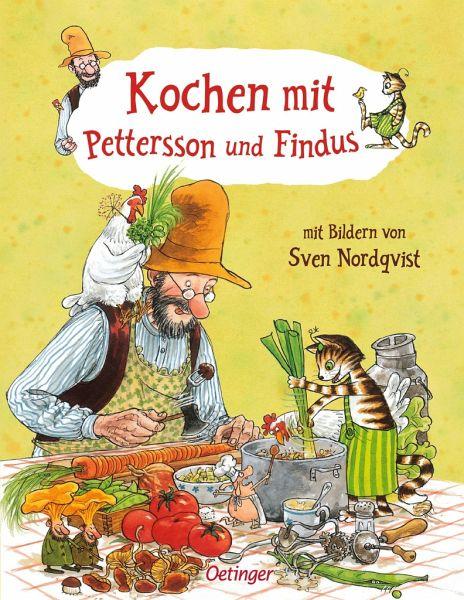 Kochen Mit Pettersson Und Findus Von Sven Nordqvist Portofrei Bei