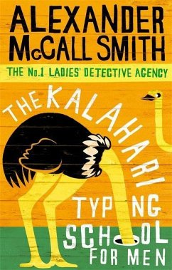 The Kalahari Typing School for Men - Smith, Alexander McCall