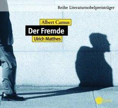 Der Fremde, 3 Audio-CDs - Ulrich Matthes