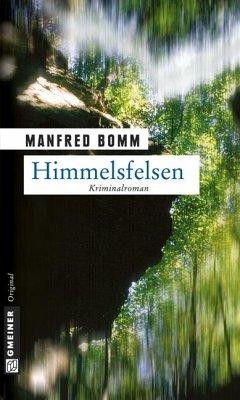 Himmelsfelsen / August Häberle Bd.1 - Bomm, Manfred