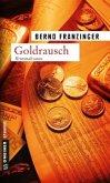 Goldrausch / Tannenbergs zweiter Fall