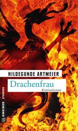 Drachenfrau - Artmeier, Hildegunde