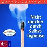Nichtraucher durch Selbsthypnose, 1 Audio-CD