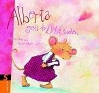 Alberta geht die Liebe suchen