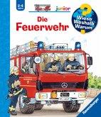 Die Feuerwehr / Wieso? Weshalb? Warum? Junior Bd.2