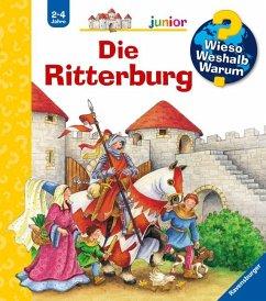 Die Ritterburg / Wieso? Weshalb? Warum? Junior Bd.4 - Trapp, Kyrima
