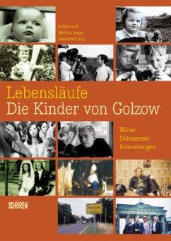 Lebensläufe, Die Kinder von Golzow - Junge, Barbara; Junge, Winfried