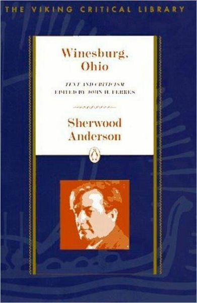 "an analysis of the stories hands and respectability from winesburg ohio by sherwood anderson Lesson 1 introducing ""winesburg, ohio the short story in winesburg, ohio entitled, ""respectability story, what do you think sherwood anderson was trying."